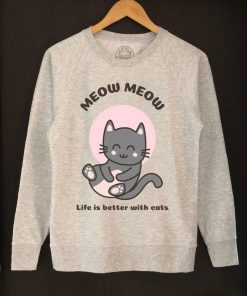 Printed Sweatshirt- Life is better With Cats, Women