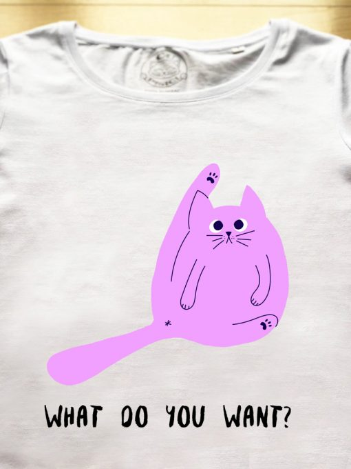 Organic cotton T-shirt-What do you want, Women